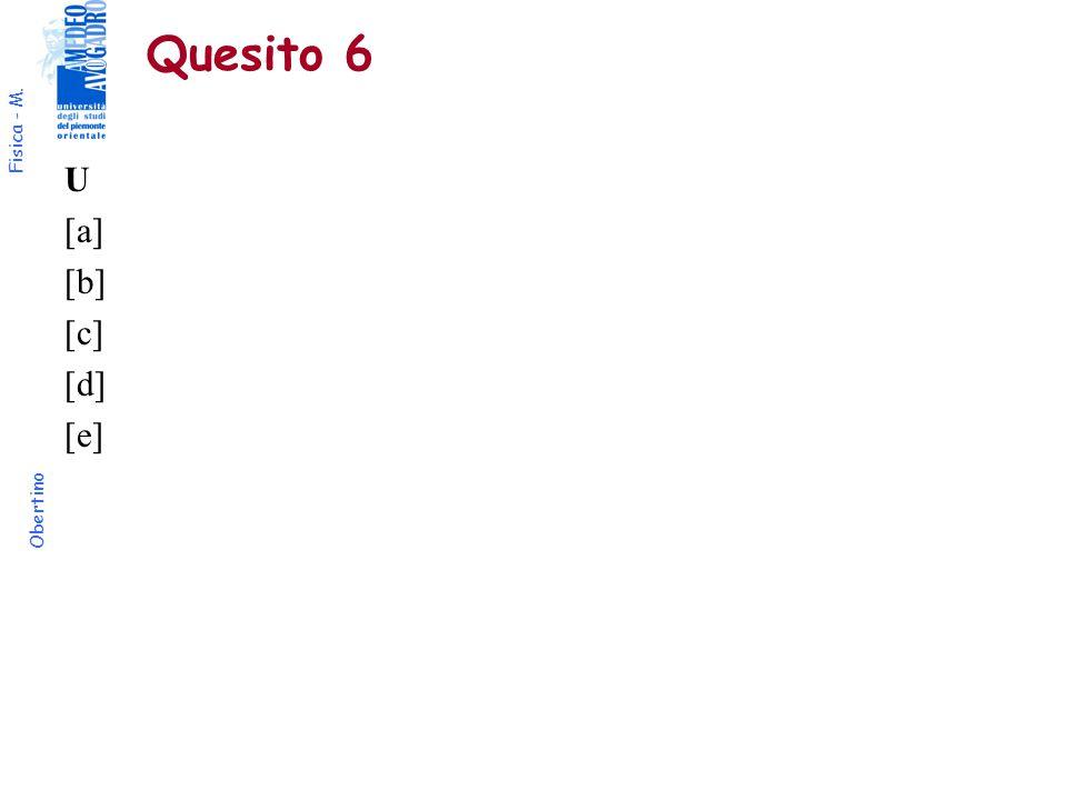 Quesito 6 U [a] [b] [c] [d] [e]